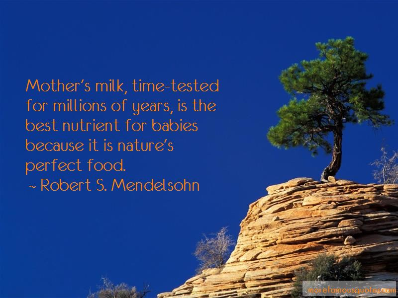 Robert S. Mendelsohn Quotes