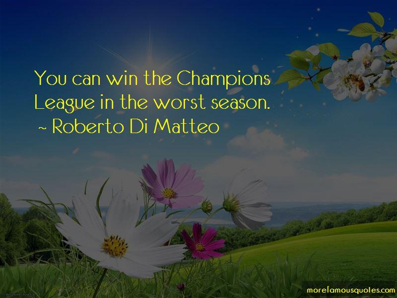 Roberto Di Matteo Quotes