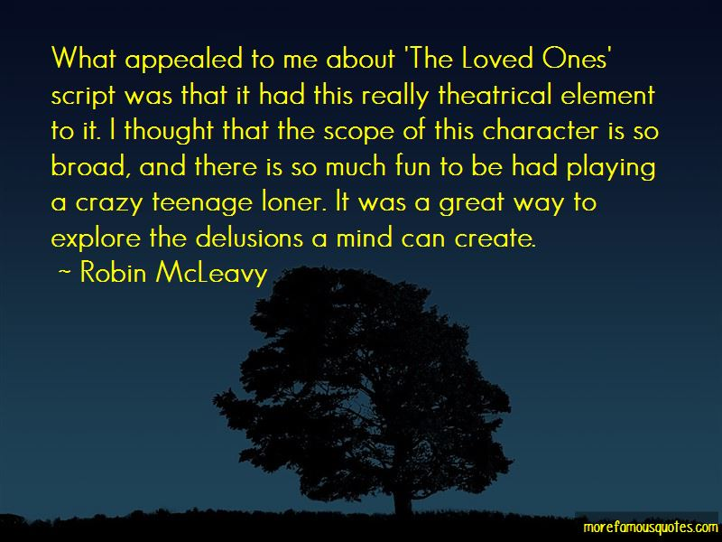 Robin McLeavy Quotes Pictures 4