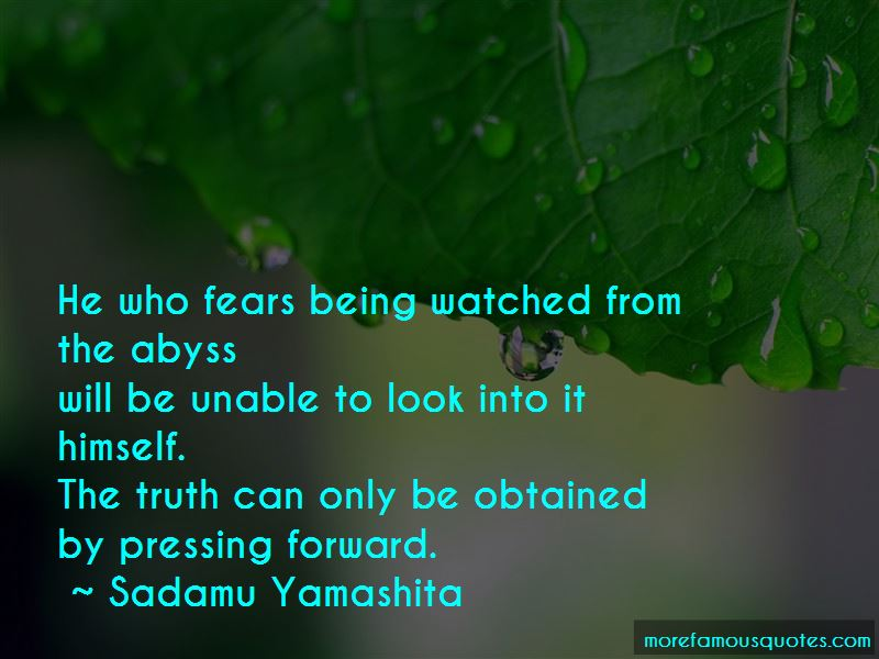 Sadamu Yamashita Quotes Pictures 2
