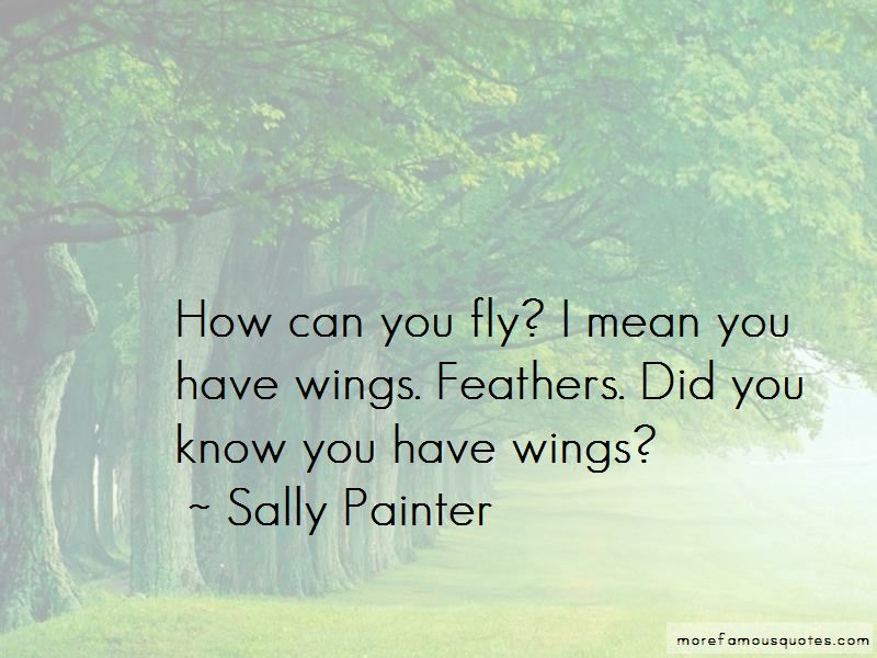 Sally Painter Quotes