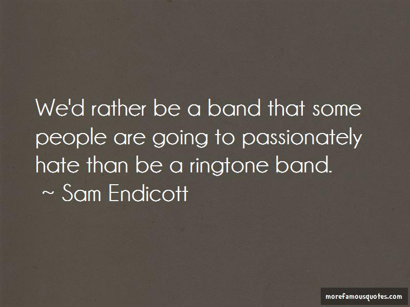 Sam Endicott Quotes Pictures 4