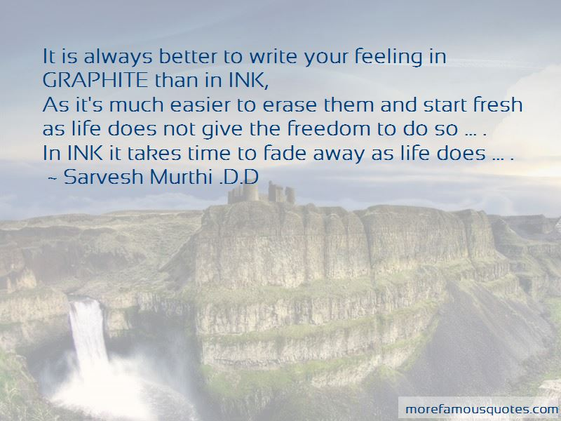 Sarvesh Murthi .D.D Quotes Pictures 3