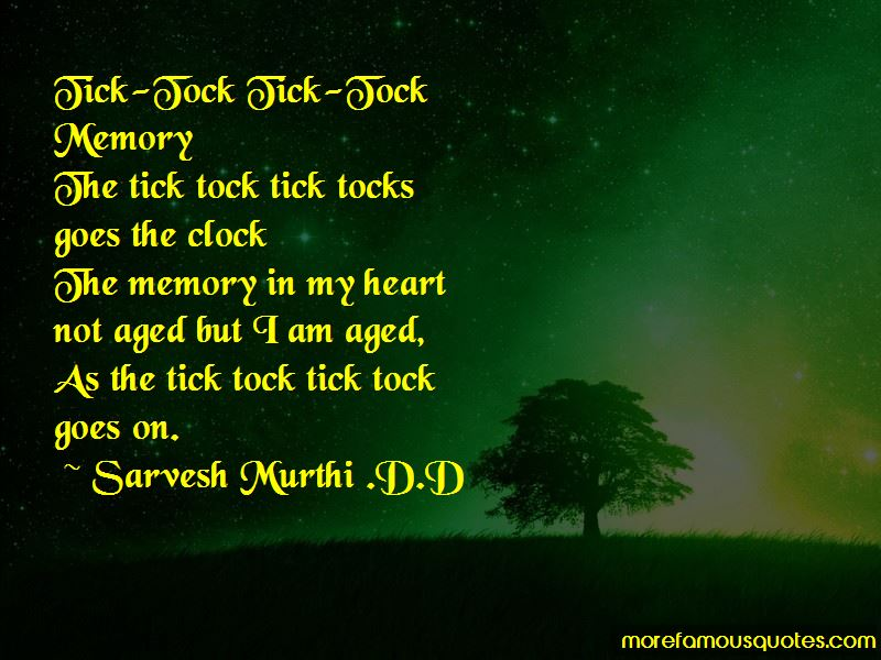 Sarvesh Murthi .D.D Quotes