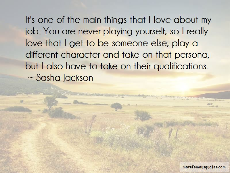 Sasha Jackson Quotes Pictures 4