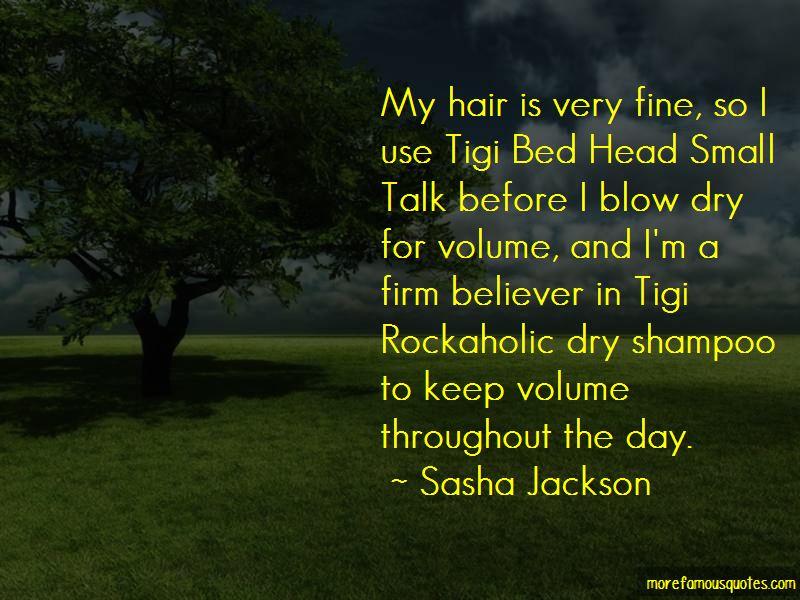 Sasha Jackson Quotes