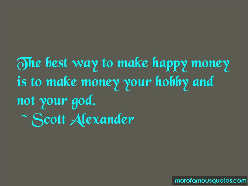 Scott Alexander Quotes Pictures 3