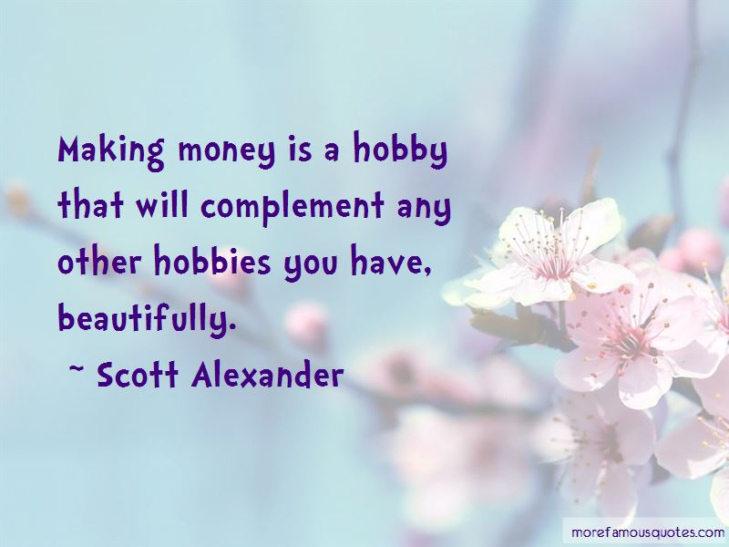 Scott Alexander Quotes
