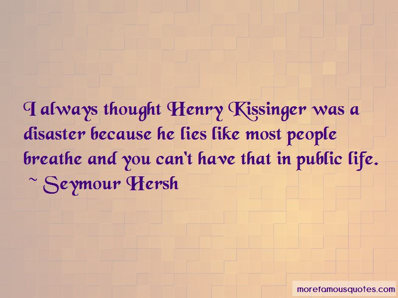 Seymour Hersh Quotes Pictures 4