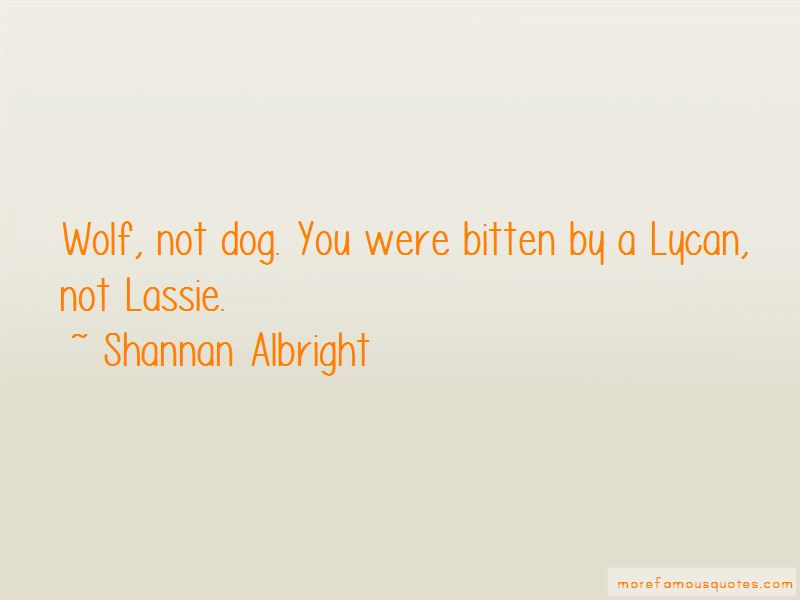 Shannan Albright Quotes