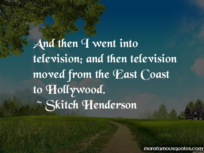 Skitch Henderson Quotes