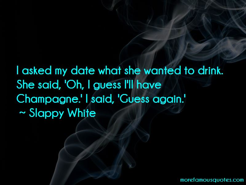 Slappy White Quotes