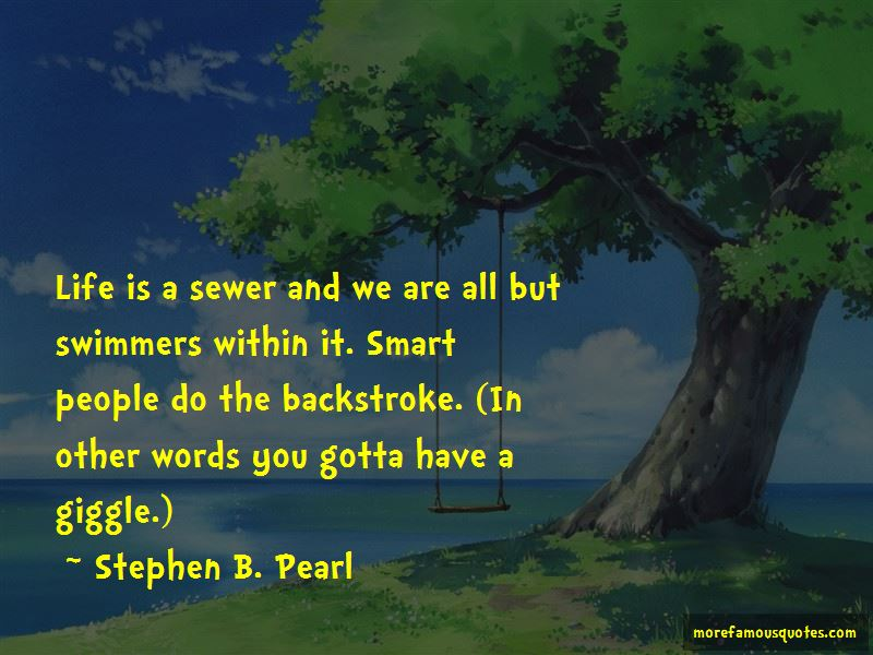 Stephen B. Pearl Quotes