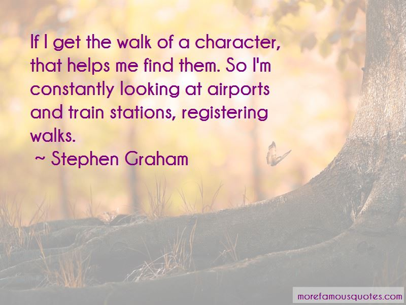 Stephen Graham Quotes Pictures 2