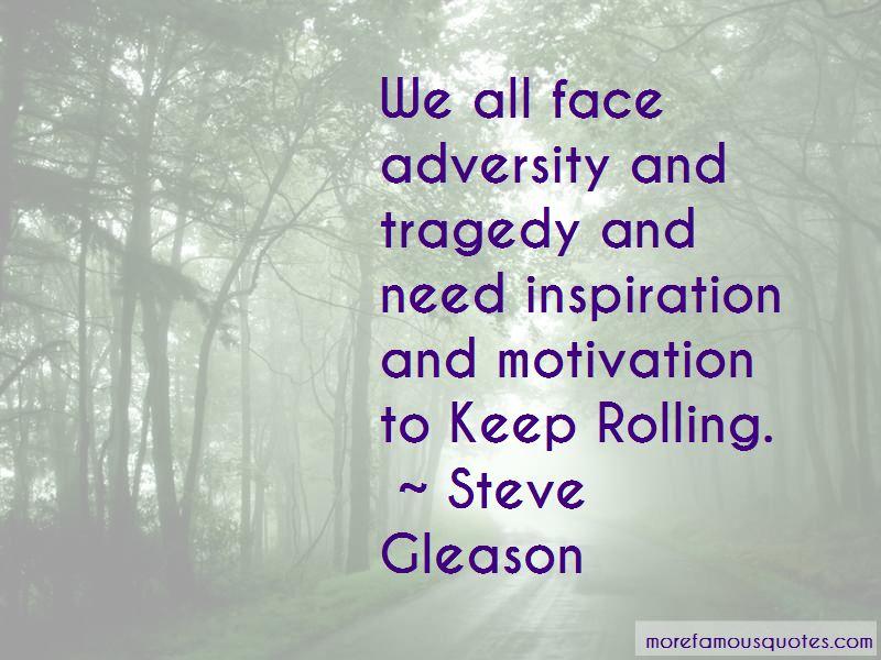 Steve Gleason Quotes
