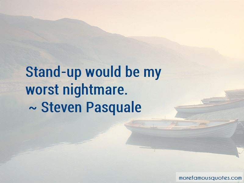 Steven Pasquale Quotes Pictures 3