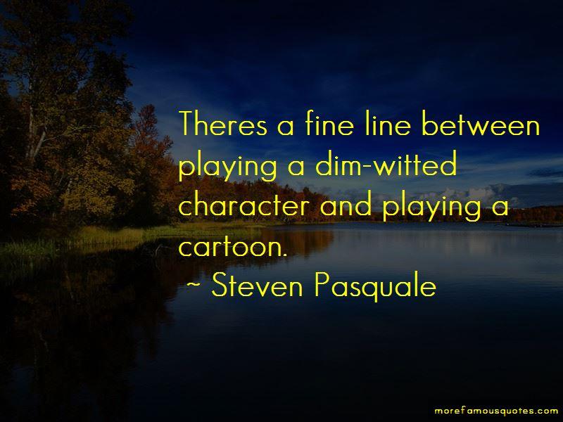 Steven Pasquale Quotes