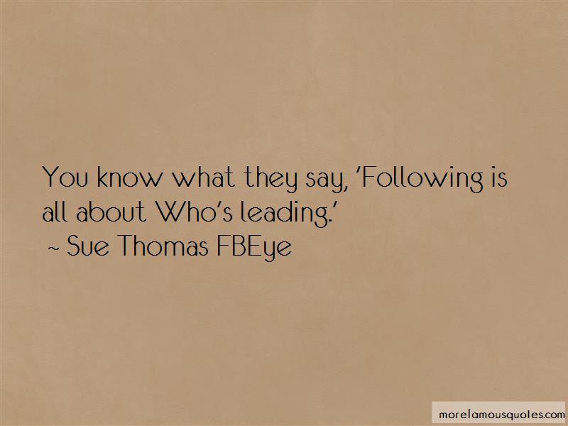 Sue Thomas FBEye Quotes