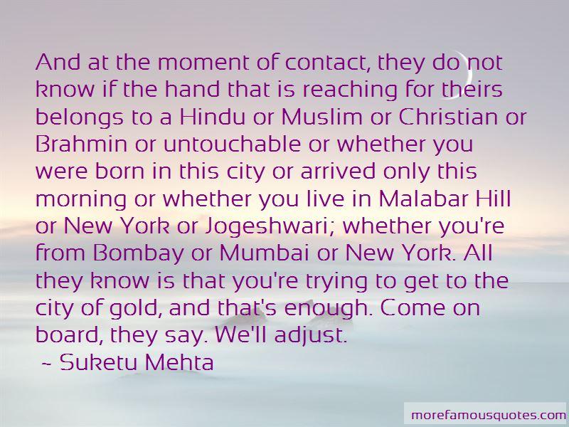 Suketu Mehta Quotes Pictures 2
