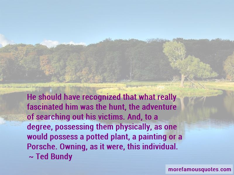 Ted Bundy Quotes Pictures 2