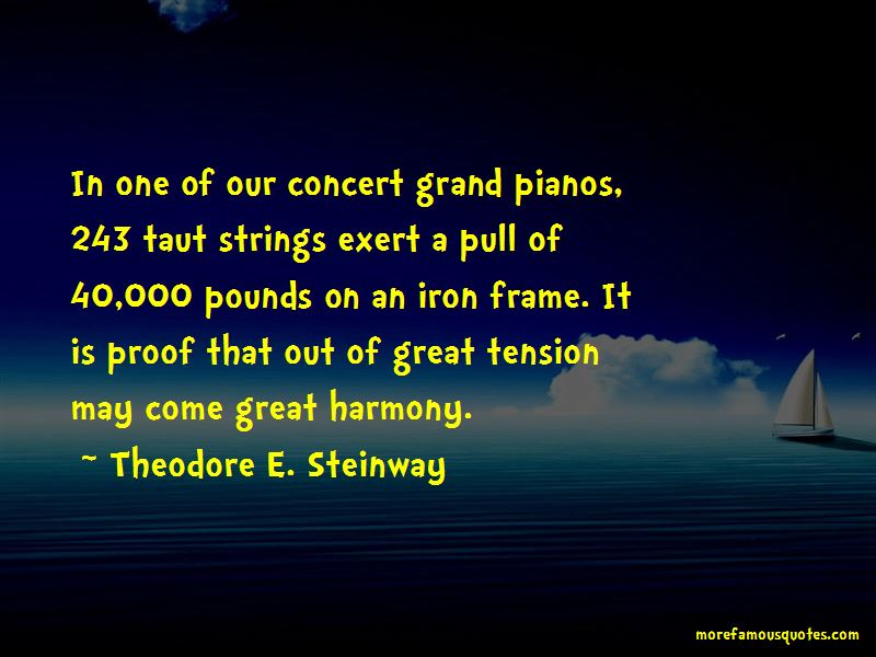 Theodore E. Steinway Quotes