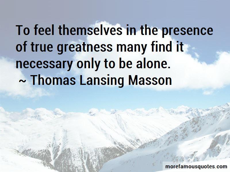 Thomas Lansing Masson Quotes Pictures 2