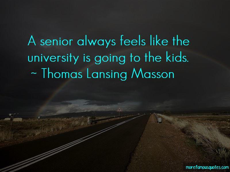 Thomas Lansing Masson Quotes Pictures 4
