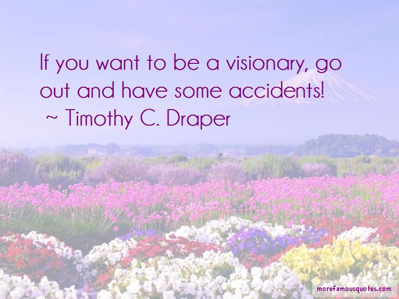 Timothy C. Draper Quotes