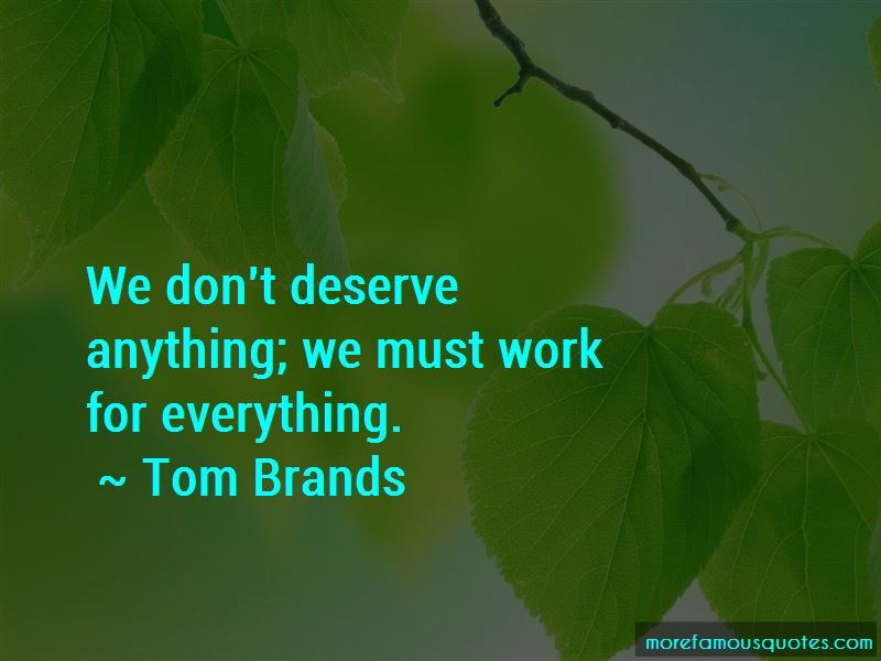 Tom Brands Quotes Pictures 2