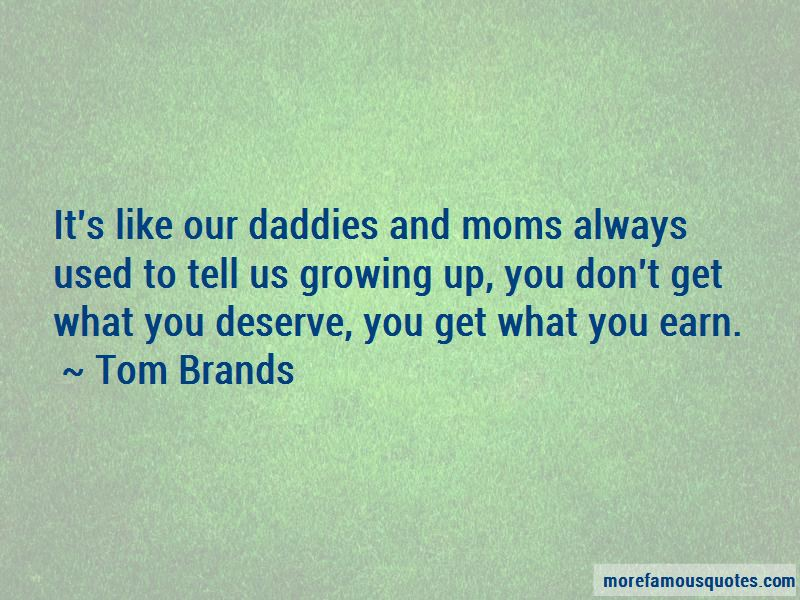 Tom Brands Quotes Pictures 4