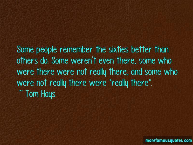 Tom Hays Quotes