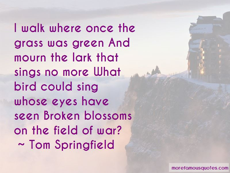 Tom Springfield Quotes Pictures 4