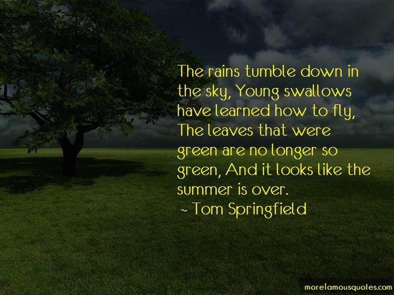 Tom Springfield Quotes