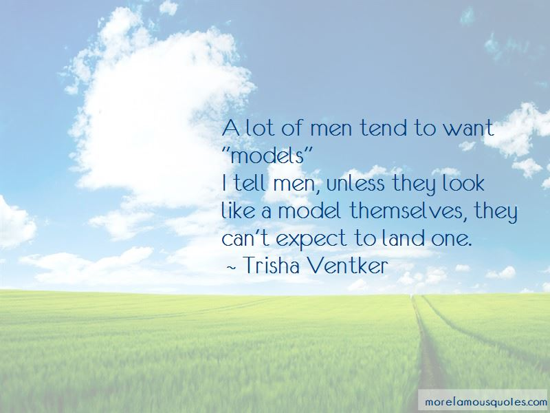 Trisha Ventker Quotes