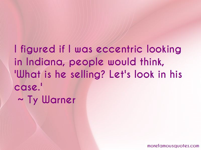 Ty Warner Quotes