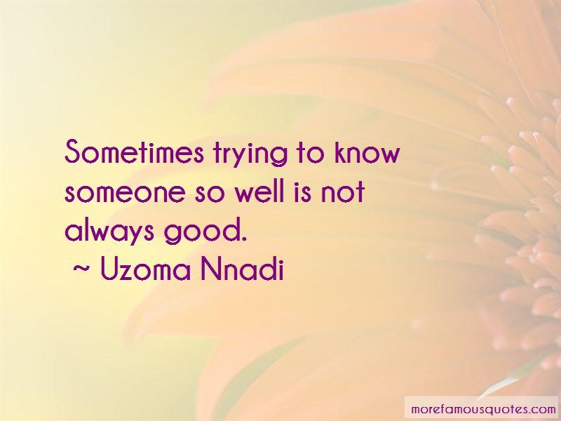 Uzoma Nnadi Quotes Pictures 3