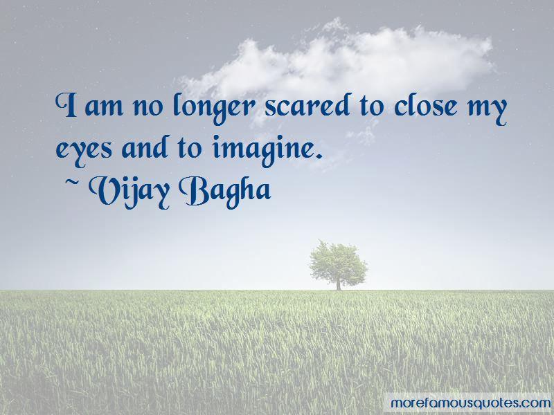 Vijay Bagha Quotes