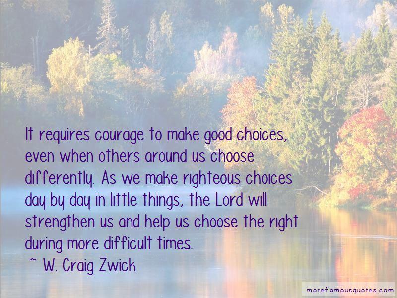W. Craig Zwick Quotes Pictures 2