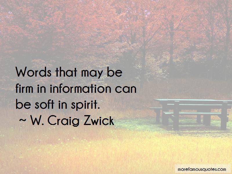 W. Craig Zwick Quotes Pictures 4