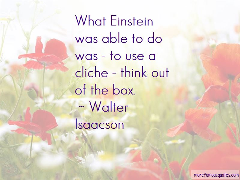 Walter Isaacson Quotes Pictures 4
