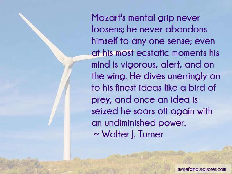 Walter J. Turner Quotes Pictures 4