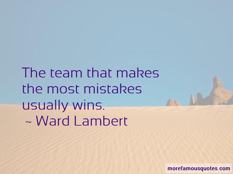 Ward Lambert Quotes