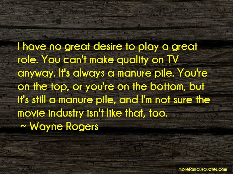 Wayne Rogers Quotes Pictures 2
