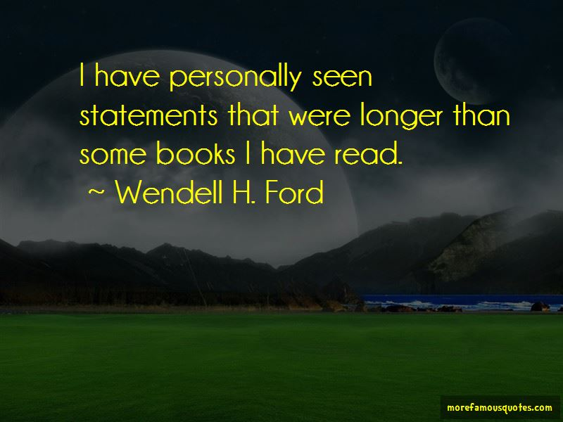 Wendell H. Ford Quotes Pictures 3