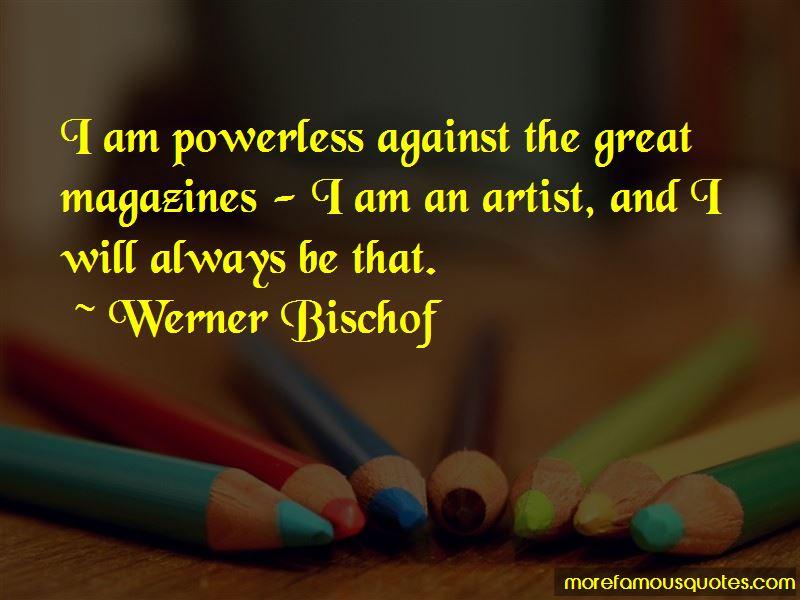 Werner Bischof Quotes Pictures 2