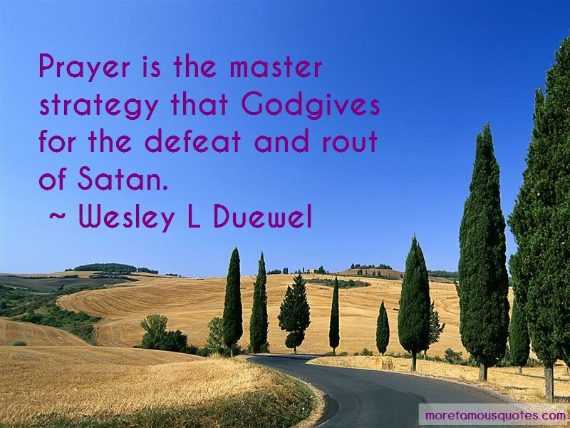 Wesley L Duewel Quotes Pictures 3