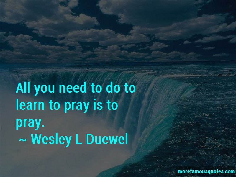 Wesley L Duewel Quotes Pictures 4