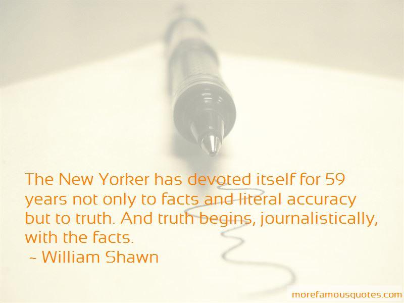 William Shawn Quotes Pictures 2