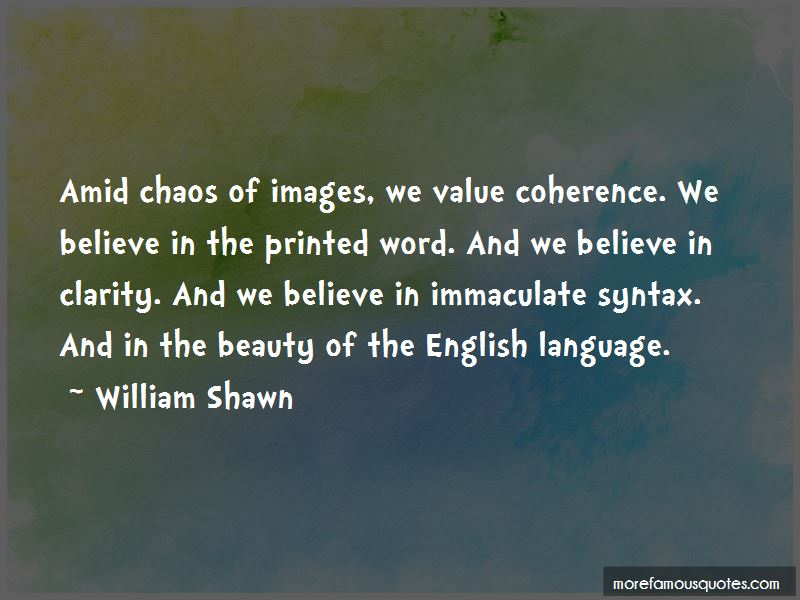 William Shawn Quotes Pictures 4