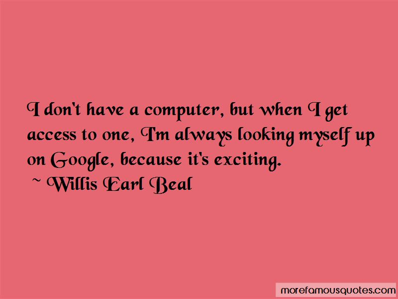 Willis Earl Beal Quotes Pictures 3